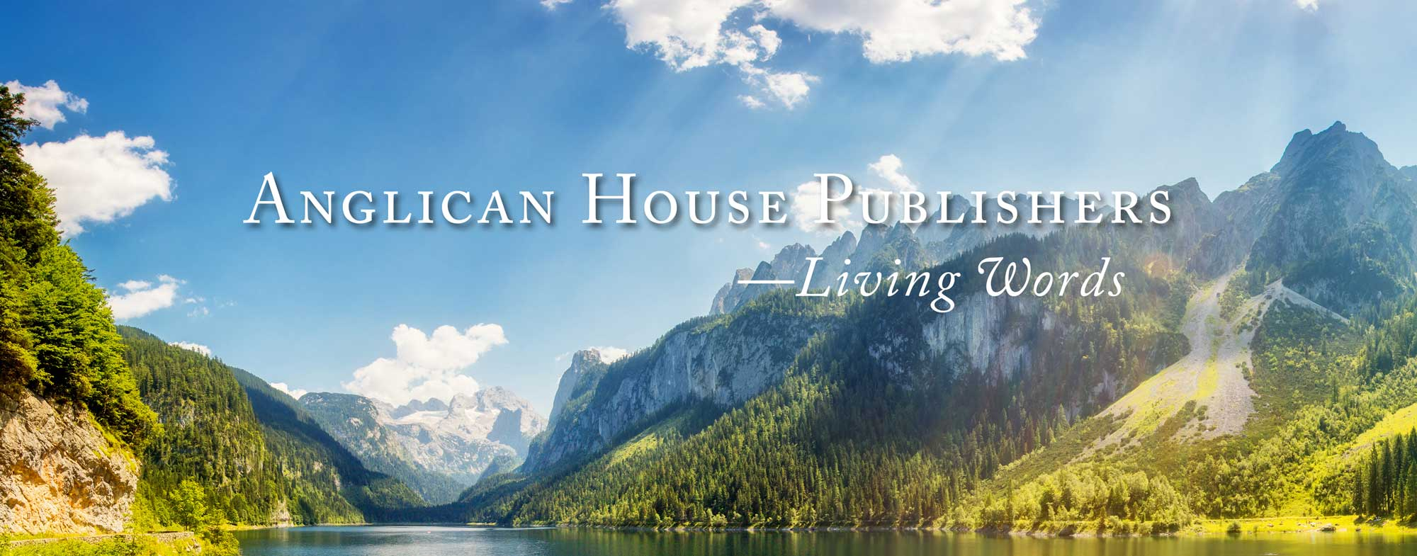 Anglican House Publishers- Living Words text overlaid beautiful mountain scene