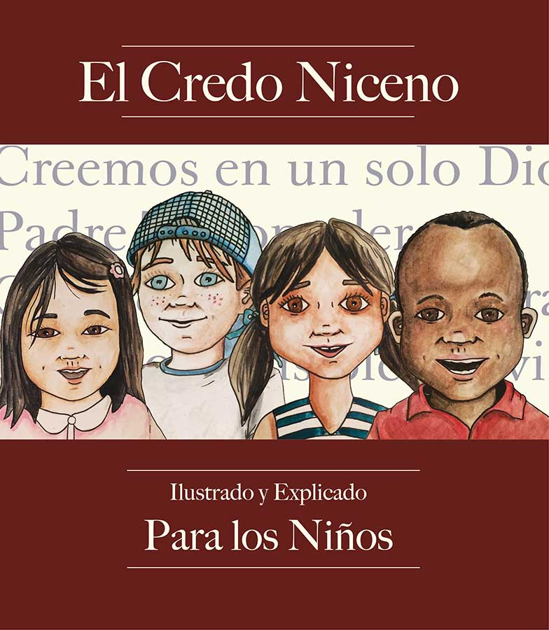 book cover of el credo niceno illustrado y explicado para los ninos spanish edition by joey fitzgerald