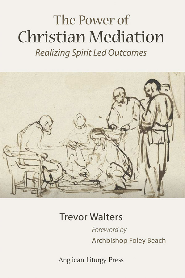 book cover of the power of christian mediation by trevor walters