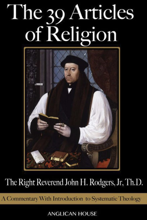 book cover of the 39 articles of religion by the rt. rev. john h. rodgers, jr. th.d